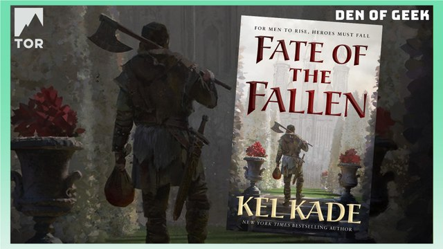 Tor Books - Fate of the Fallen by Kel Kade