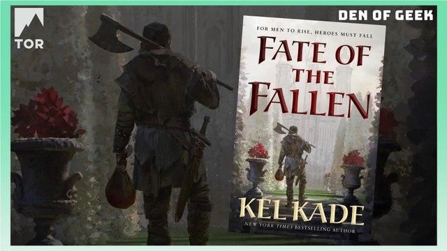 Tor Books - Fate of the Fallen by Kel Kade