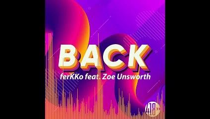 ferKKO feat. Zoe Unsworth - Back (Radio Edit)