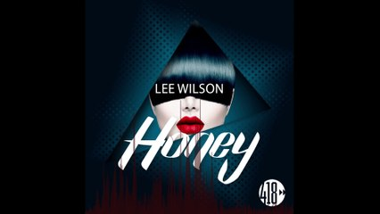 Lee Wilson - Honey (Radio Edit)