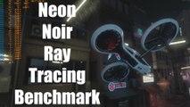Neon Noir Ray Tracing Benchmark - R9 3900X + 5700XT