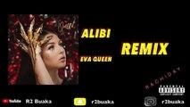 #RACHIDAY #R2BUAKA #EVAQUEEN #16DESTENDANCES Eva Queen - Alibi remix (Rachiday)