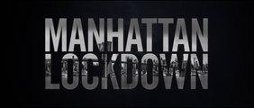 MANHATTAN LOCDOWN (2019) Bande Annonce VF - HD