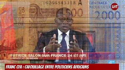 Franc CFA :  Cafouillage entre politiciens africains