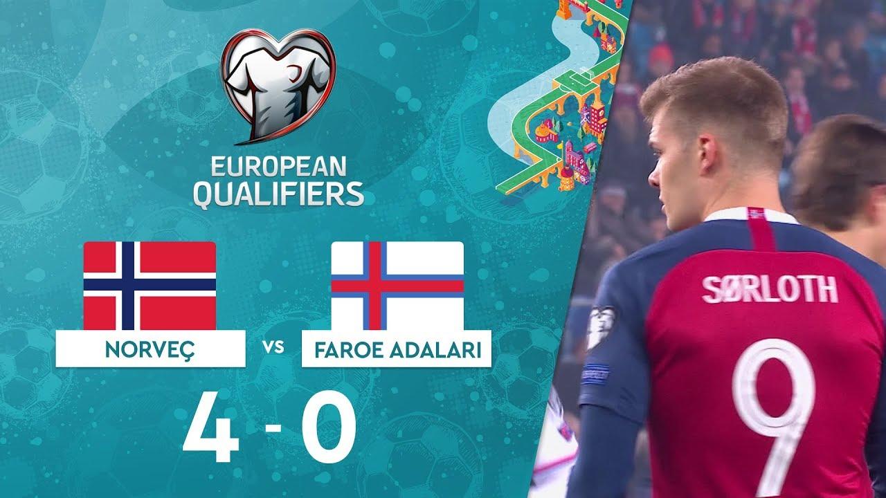 Norveç 4-0 Faroe Adaları | EURO 2020 Elemeleri Maç Özeti - F Grubu