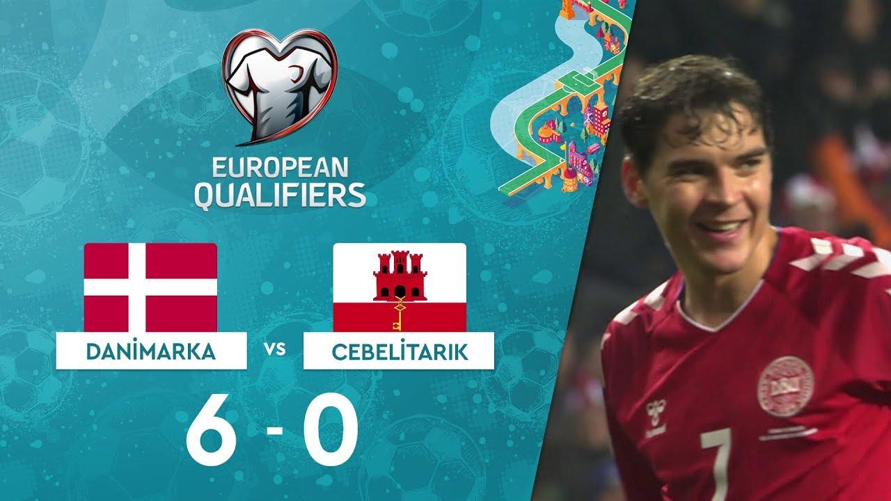 Danimarka 6-0 Cebelitarık | EURO 2020 Elemeleri Maç Özeti - D Grubu
