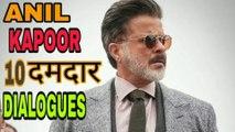 Anil Kapoor's Top 10 Best Dialouges