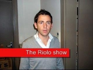 The Riolo show