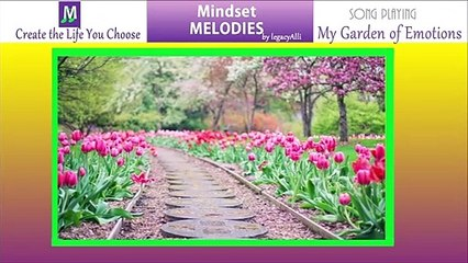 Positive Mindset Reset - MY GARDEN OF EMOTIONS by legacyAlli of Mindset Melodies
