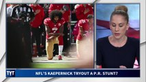 The NFL's Kaepernick PR Stunt