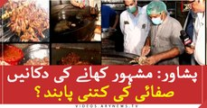 How much famous food restaurants in Peshawar are obliged for cleanliness?