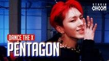 [Dance the X] 펜타곤 - 신토불이