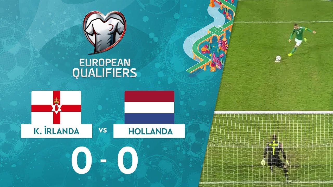 Kuzey İrlanda 0-0 Hollanda | EURO 2020 Elemeleri Maç Özeti - C Grubu