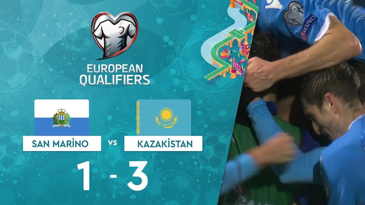 San Marino 1-3 Kazakistan | EURO 2020 Elemeleri Maç Özeti - I Grubu