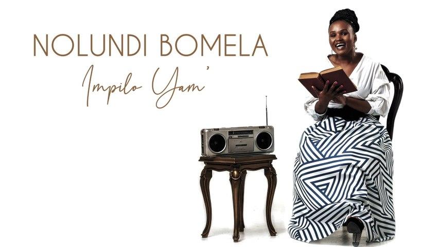 Nolundi - Impilo Yam'