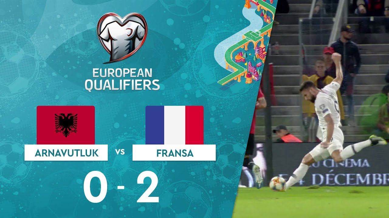 Arnavutluk 0-2 Fransa | EURO 2020 Elemeleri Maç Özeti - H Grubu