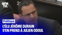 L'élu Jérôme Durain (PS) s'en prend à Julien Odoul (RN)