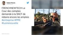 La SNCF doit continuer à supprimer des emplois, estime la Cour des comptes