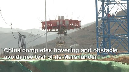 China completes Mars lander test ahead of 2020 mission