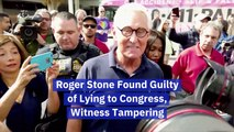 Roger Stone Is Guilty