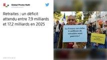 Retraites. Le déficit compris entre 8 et 17 milliards d'euros en 2025