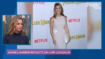 Lori Loughlin 'Should've Been There' for Final Season of 'Fuller House', Says Andrea Barber