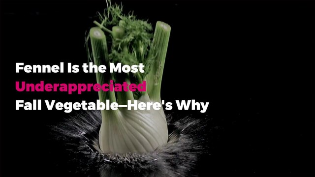Fennel Is the Most Underappreciated Fall Vegetable—Here's Why