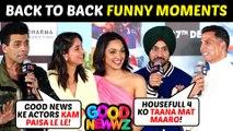 Akshay, Kareena, Kiara, Diljit Back To Back FUNNY Moments   Good Newwz Trailer Launch   UNCUT