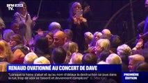 Renaud ovationné au concert de Dave
