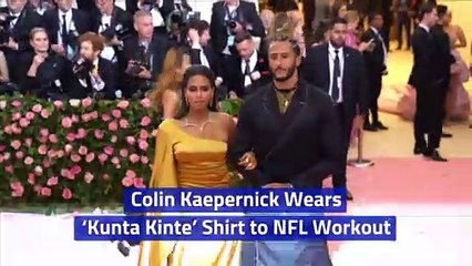 Colin Kaepernick Wears 'Kunta Kinte' Shirt to NFL Workout