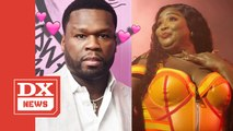 50 Cent Lusts Over Lizzo & Taunts Drake Upon Return To Instagram