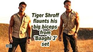 Tiger Shroff flaunts his big biceps from 'Baaghi 3' set