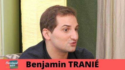 Interview Benjamin Tranié