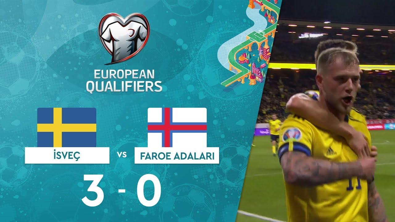 İsveç 3-0 Faroe Adaları | EURO 2020 Elemeleri Maç Özeti - F Grubu