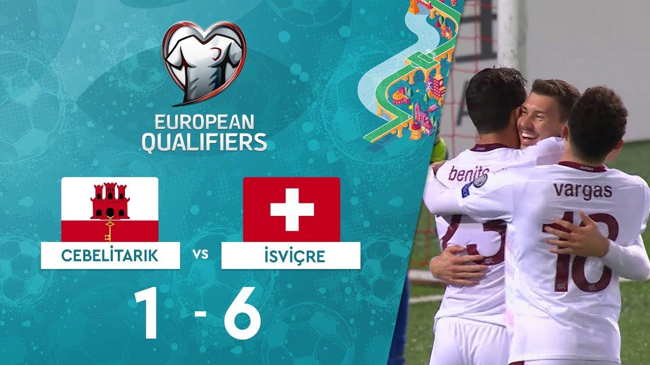 Cebelitarık 1-6 İsviçre | EURO 2020 Elemeleri Maç Özeti - D Grubu