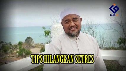 TIPS HILANGKAN SETRES