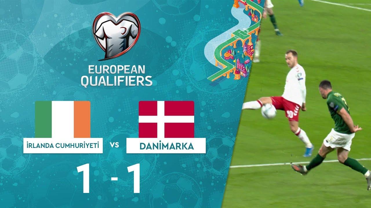 İrlanda Cumhuriyeti 1-1 Danimarka | EURO 2020 Elemeleri Maç Özeti - D Grubu