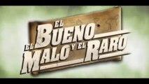 EL BUENO, EL MALO Y EL RARO (2008) Trailer - SPANISH