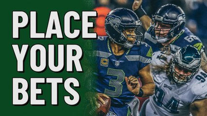 Place Your Bets: Seahawks v Eagles