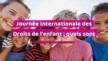 Journée Internationale des Droits de l'Enfant : quels sont leurs droits ?