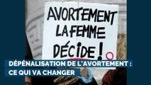 Dépénalisation de l'avortement : ce qui va changer