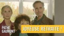 Joyeuse retraite ! - Bande-annonce VF