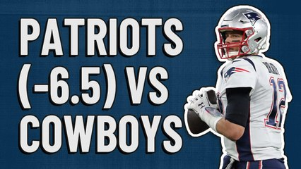 Patriots (-6.5) vs Cowboys | Action Network