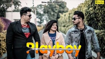 Playboy I Anney Bee I Latest Haryanvi Song 2019 I RB Gujjar, Bedi Gujjar I Shine Music