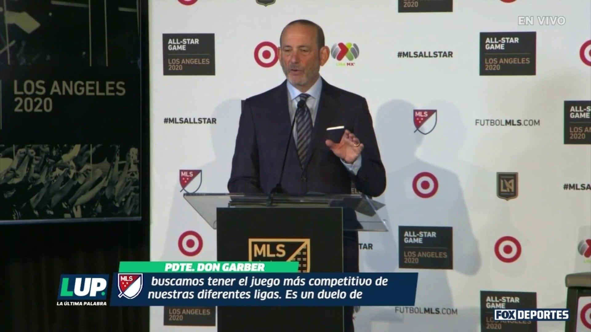 LUP: Hablaron los presidentes de la MLS y Liga MX