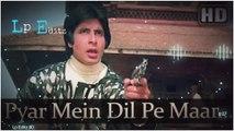 8D Song - Pyar Me Dil Ko Maar De  Latest Bollywood 8D Audio  Tiktok Trending Songs  Old 8D Songs