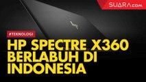 HP Spectre X360 Berlabuh di Indonesia