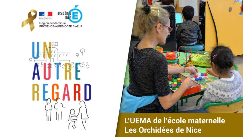 #UnAutreRegard : découverte de l'UEMA de la maternelle Les Orchidées de Nice