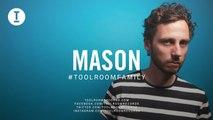 Toolroom Family - Mason (DJ Mix)