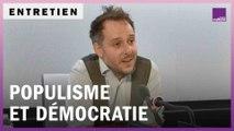 Le populisme peut-il être démocratique ?